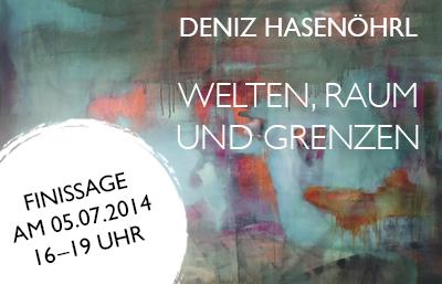 Finissage der Deniz Hasenöhrl Ausstellung bei MuniqueART am 5. Juli 2014 ab 16 Uhr